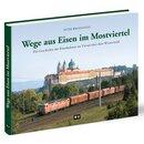 """WH Most - Buch """"Wege aus Eisen im Mostviertel""""..."""