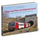 """WH Industrie - Buch """"Wege aus Eisen im..."""