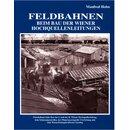 """Holzhausen 23 - Buch """"Feldbahnen beim Bau der Wiener..."""