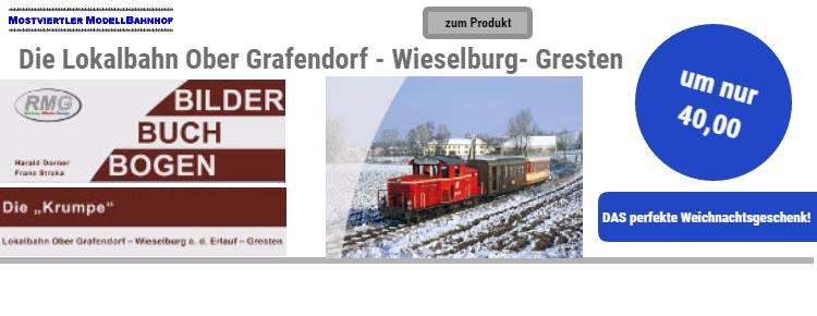 """Buchtip """"Die Lokalbahn Ober Grafendorf -"""